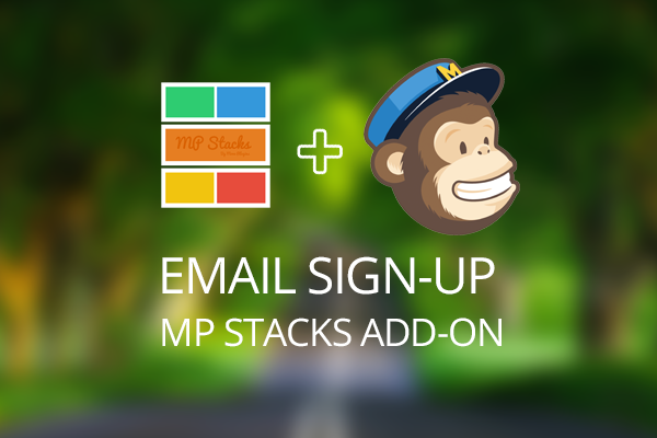 MP Stacks + MailChimp