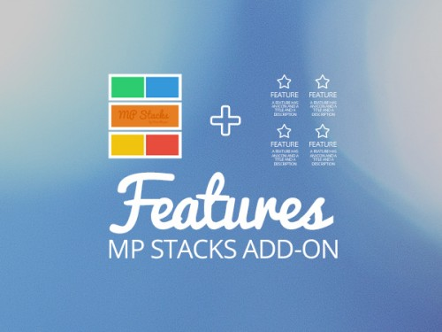 MP Stacks + Features