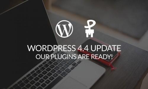 WordPress 4.4 Update – Make sure to update your plugins too!