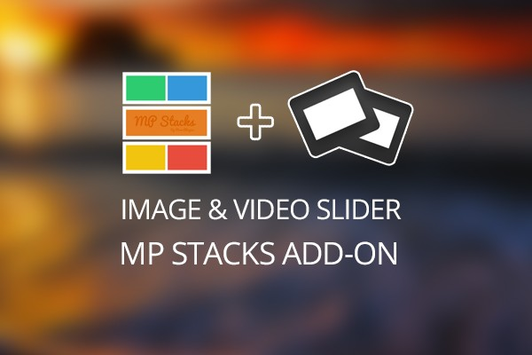 MP Stacks + Slider