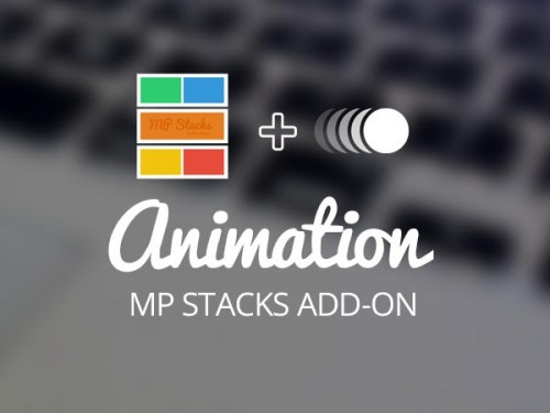 MP Stacks + Animation Support