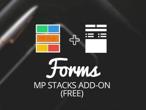 MP Stacks + Forms Support