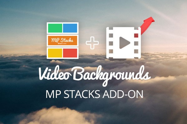 MP Stacks + Video Backgrounds