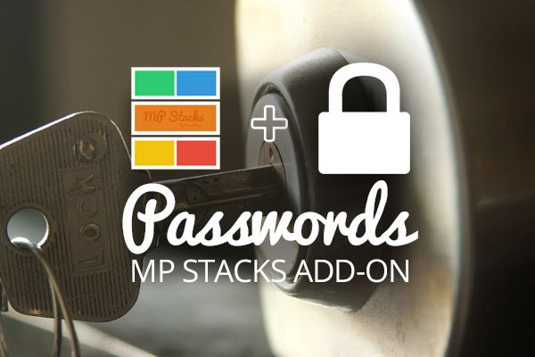 MP Stacks + Passwords