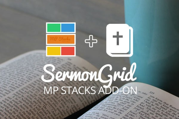 MP Stacks + SermonGrid